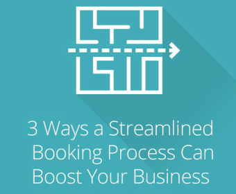 3 Ways A Streamlined Booking Process Can Boost Your Business